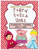 Fairy Tales:  Cinderella, Little Red Riding Hood, & The 3