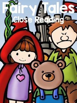 Fairy Tales:Close Reading & Organizers {Jack, Goldilocks, Red Riding}