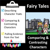Fairy Tales [Comparing and Contrasting Characters] Reading