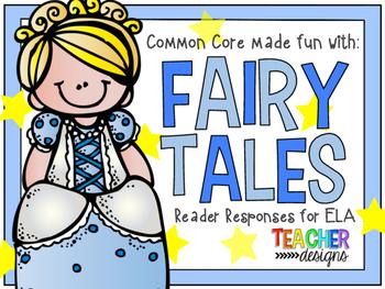 Fairy Tales - ELA Common Core