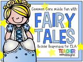 Fairy Tales - ELA Common Core
