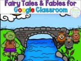 Fairy Tales, Fables, and Folk Tales on Google Classroom