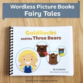 Wordless Book Printables | Fairy Tales Speech Therapy | Goldilocks