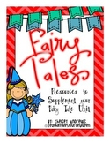 Fairy Tales~ Graphic Organizers and More {Common Core Aligned}