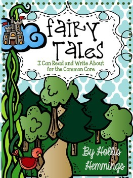 Fairy Tales I Can Read and Write About for the Common Core