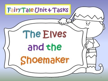 Fairy Tales & Legends- The Elves and the Shoemaker Narrative and Literacy Tasks