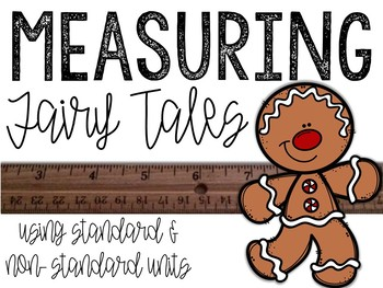 Fairy Tales Measurement: Using Standard & Non-Standard Measures
