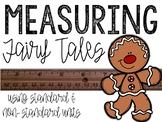 Fairy Tales Measurement: Using Standard & Non-Standard Measures