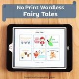 Fairy Tales. No Print Wordless Books for Speech Therapy, Preschool, Kindergarten