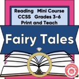 Fairy Tales: Genre Study And Mini-Course CCSS 3-6