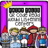 Fairy Tales QR Code Read Aloud Listening Centers