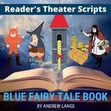 Brothers Grimm Fairy Tale Classics - Readers Theater Scripts - Blue Fairy Book