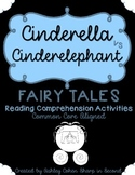 Fairy Tales Reading Comprehension Activities {Cinderella vs Cinderelephant}