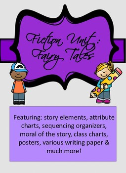 Fairy Tales: Reading & Wiritng Organizers, Posters, and More!