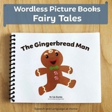 Wordless Book Printables | Fairy Tales | The Gingerbread Man (Kindergarten)