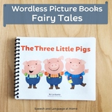 Wordless Book Printables | Fairy Tales | The Three Little Pigs | Speech Therapy