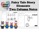 Fairy Tales---- Two Column Notes and Acting Pieces