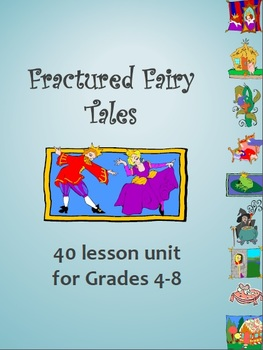 Fractured Fairy Tales Unit- 40 lessons reading writing fil