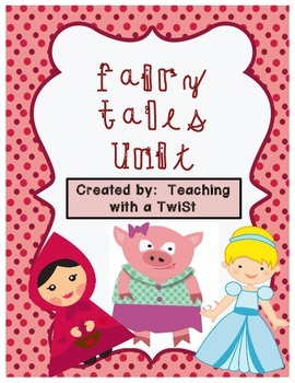 Fairy Tales Unit:  Cinderella, Little Red Riding Hood, & The 3 Little Pigs