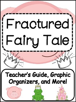 Fairy Tales: Writing Fractured Fairy Tales