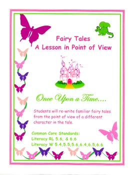 Fairy Tales - a Lesson in Point of View