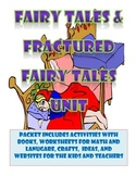 Fairy Tales and Fractured Fairy Tales Unit