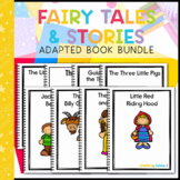 Fairy Tales and Stories Bundle: 7 Adapted Books for Students with Autism
