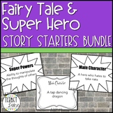 Fairy Tales and Super Heroes Story Starter Writing Prompt Task Cards