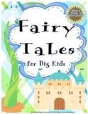 Fairy Tales for Big Kids (Creative ELA Activities)