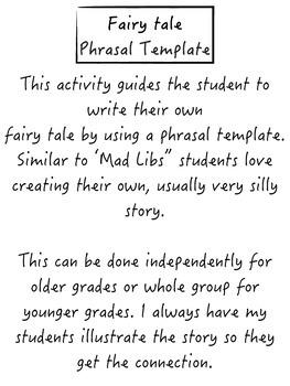 Fairy tale Phrasal Template (mad libs)