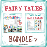 Fairy tales BUNDLE - Writing Fairy Tales with PICTURE PROMPTS + GUESS WHO game