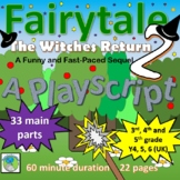 Fairytale 2 - The Witches Return (Playscript - 60 minutes for a class or school)