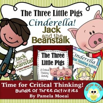 Fairytale Bundle!  Three Critical Thinking Activities