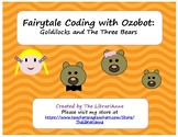Fairytale Coding with Ozobot: Goldilocks and the Three Bears
