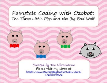Fairytale Coding with Ozobot: The Three Little Pigs and the Big Bad Wolf