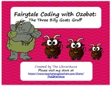 Fairytale Coding with Ozobots: The Three Billy Goats Gruff