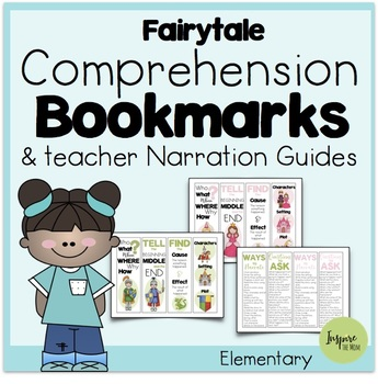 Fairytale Comprehension Bookmarks and Teacher Narration Guides