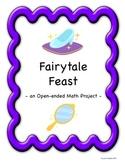 Fairytale Feast: An Open-ended Math Project