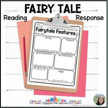 Fairytale Features : 2 Reading Responses for Comprehension : Graphic Organizers