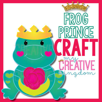Fairytale Frog Prince / Valentines Craft