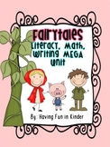 Fairytale - Literacy, Math, and Writing MEGA Unit