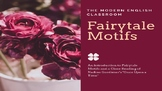 Fairytale Motifs and Archetypes