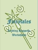 Fairytale Reading Response Worksheets