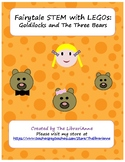 Fairytale STEM with LEGOs: Goldilocks and the Three Bears