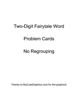 Fairytale Word Problem Cards- Two Digit, NO Regrouping