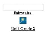 Fairytale and Folktale Unit