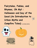 Fairytales, Fables, and Rhymes, Oh My! Halloween and Day o