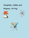 Fairytales, Fables, and Rhymes, Oh My! Lesson Plan