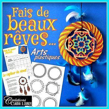 Fais de beaux rêves ... Arts plastiques, capteur de rêves amérindien