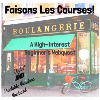 Faisons les Courses Webquest - Beginner Exploratory Activity/Great Sub Plan!